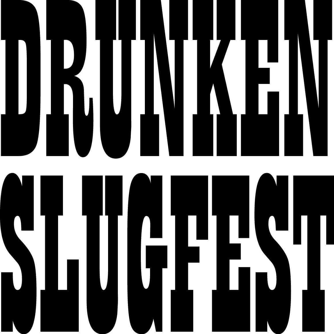 Drunken_Slugfest